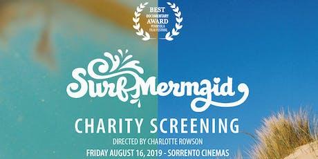 Surf Mermaid Charity Screening tickets