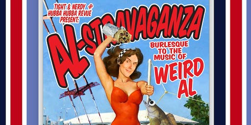 "Uptown Cabaret presents Tight & Nerdy's ""AL-STRAVAGANZA!"""