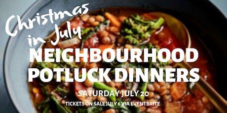 Neighbourhood Potluck Dinner: Christmas in July tickets