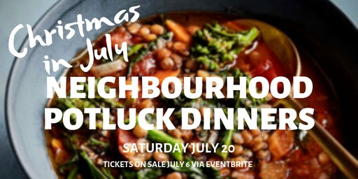 Neighbourhood Potluck Dinner: Christmas in July