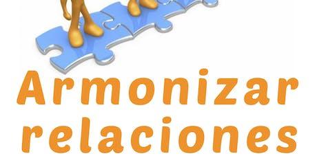 CONFERENCIA GRATUITA: ARMONIZAR LAS RELACIONES entradas