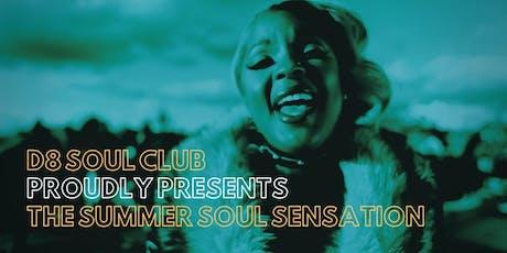 The D8 Soul Club Summer Soul Sensation tickets