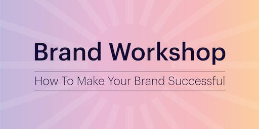 How To Make Your Brand Successful
