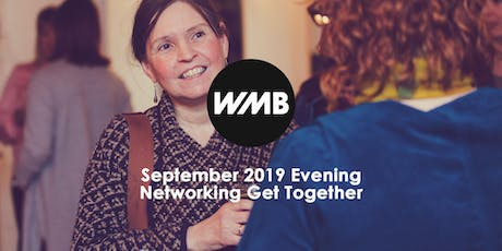 WMB September 2019 Evening Networking Get Together tickets