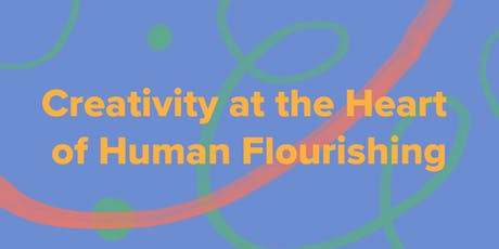 Creativity at the Heart of Human Flourishing - Arts & Health South West Annual Conference 2019 tickets