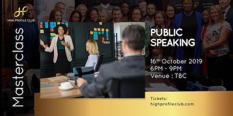 Masterclass: Public Speaking tickets
