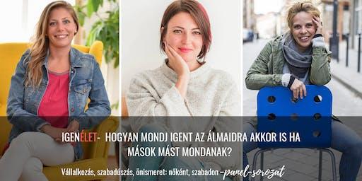 Nőként szabadon- Panel sorozat