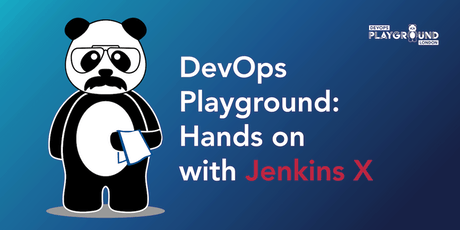 DevOps Playground: Hands on with Jenkins X tickets