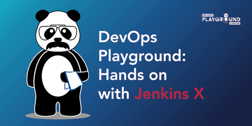 DevOps Playground: Hands on with Jenkins X