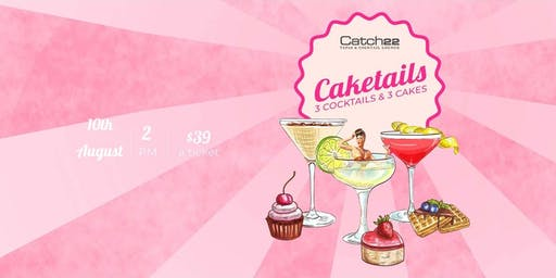 CATCH22 CAKETAILS