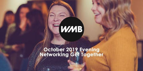 WMB October 2019 Evening Networking Get Together tickets