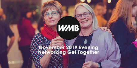 WMB November 2019 Evening Networking Get Together tickets
