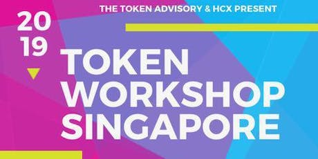 Tokenisation Workshop - Digital Securities, Cryptocurrencies, Fundraising in Token economy 7 August 2019 Singapore tickets