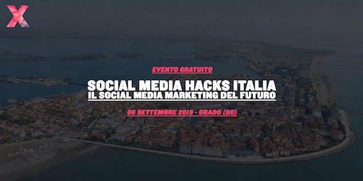Social Media Hack Italia - Il Social Media Marketing del Futuro