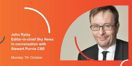 The Media Society: John Ryley, Editor-in-chief Sky News, in conversation with Stewart Purvis CBE  tickets