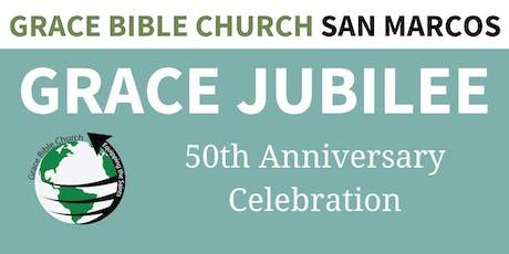 Grace Bible Church of San Marcos | Grace Jubilee tickets