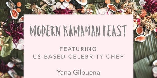 Filipino KAMAYAN Feast with US-based celebrity Filipina chef Yana Gilbuena