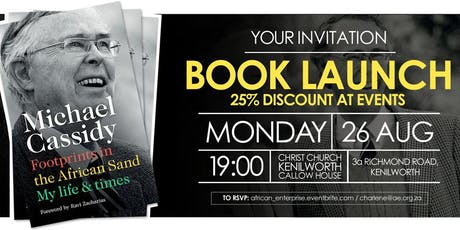 Michael Cassidy's Memoirs Book Launch - Cape Town tickets