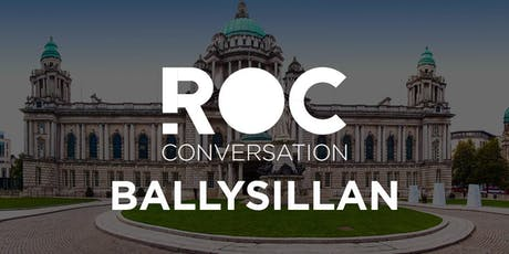 ROC CONVERSATION BALLYSILLAN tickets
