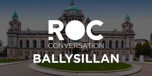ROC CONVERSATION BALLYSILLAN