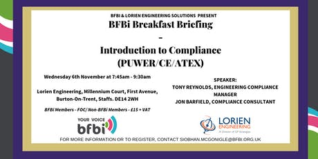 BFBi Breakfast Briefing - Introduction to Compliance (PUWER/CE/ATEX) tickets