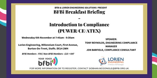BFBi Breakfast Briefing - Introduction to Compliance (PUWER/CE/ATEX)
