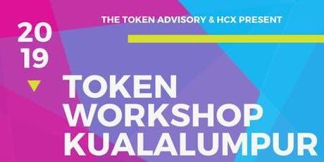 Tokenisation Workshop - Digital Securities, Cryptocurrencies, Fundraising in Token economy 9 August 2019 Kualalumpur tickets