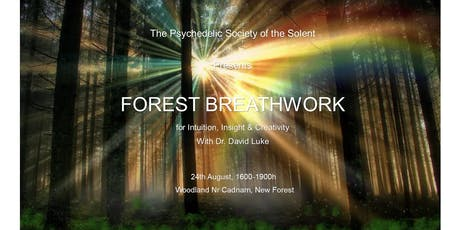 Forest Breathwork for Intuition, Insight and Creativity with Dr David Luke tickets