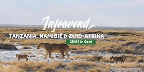 Infoavond Tanzania, Zuid-Afrika en Namibië met je eigen gezelschap in Gent billets