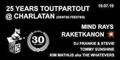 25 years Toutpartout @ Charlatan