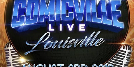 COMICVILLELIVELOUISVILLE tickets