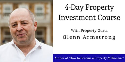Property Investing 4-Day Course | OCTOBER | Glenn Armstrong's Academy