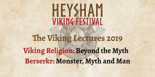 Heysham Viking Festival - Viking Lectures 2019