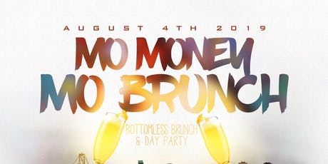 Mo Money Mo Brunch tickets