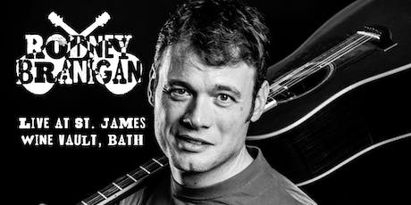 Rodney Branigan Live in Bath tickets