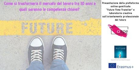 """Presentazione della piattaforma online gamificata """"Future Time Traveller"""" biglietti"""