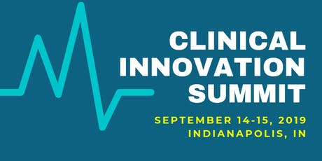 Clinical Innovation Summit - Fall 2019 tickets