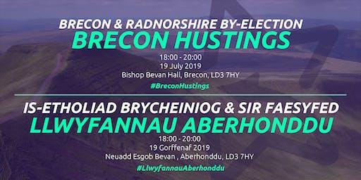 Brecon & Radnorshire Hustings: Brecon • Llwyfannau Brycheiniog & Sir Faesyfed: Aberhonddu