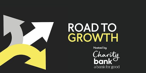 Road to Growth: London - FREE Event for Charities & Social Enterprises