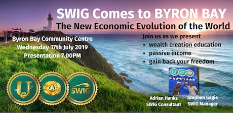 SWIG BYRON BAY ~ The New Economic Evolution of the World tickets