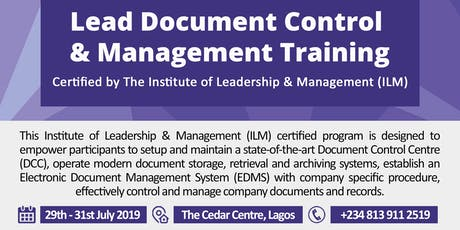 Lead Document Control and Management Training This programme is certified by the Institute of Leadership and Management (ILM) UK tickets