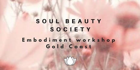 Embodiment Workshop by Soul Beauty Society (Womens Cirlce) tickets