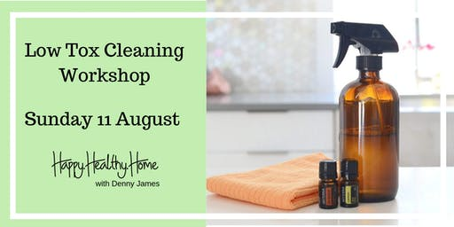 Low Tox Cleaning Workshop