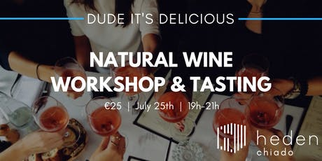 Natural Wine Workshop & Tasting tickets