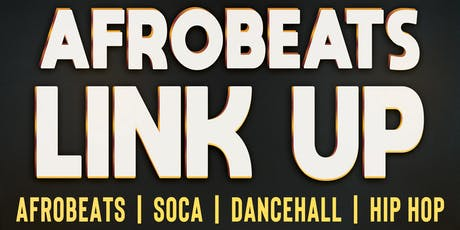 Afrobeats Link Up - Launch Party tickets
