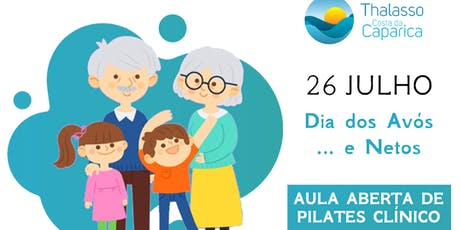 Dia dos Avós... e Netos - Aula Aberta de Pilates bilhetes