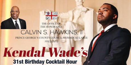 Kendal Wade's 31st Birthday Cocktail Hour tickets