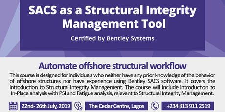 SACS as a Structural Integrity Management Tool Training tickets