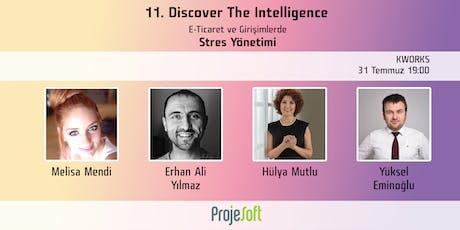 11. Discover The Intelligence - E-Ticaret ve Girişimciler için Stres Yönetimi tickets