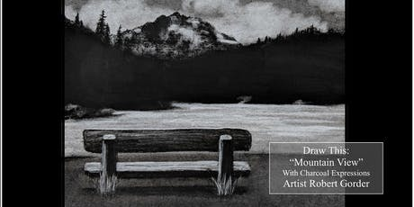 """Charcoal Drawing Event """"Mountain View"""" in Plover tickets"""